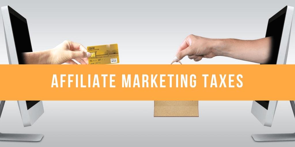 Affiliate marketing taxes